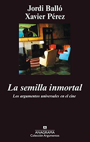 9788433905482: La semilla inmortal: 198 (Argumentos)