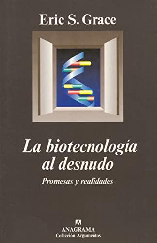9788433905550: La Biotecnologia Al Desnudo (Spanish Edition)