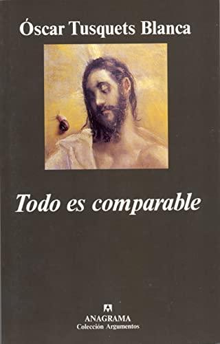 9788433905574: Todo es comparable (Argumentos) (Spanish Edition)