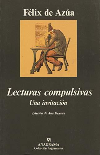 9788433905659: Lecturas Compulsivas: Una Invitacion (Coleccion Argumentos) (Spanish Edition)