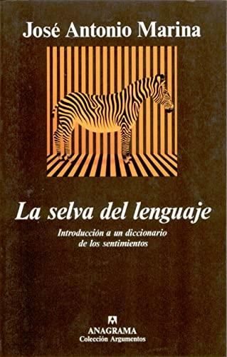 9788433905697: La Selva del Lenguaje (Colección Argumentos) (Spanish Edition)