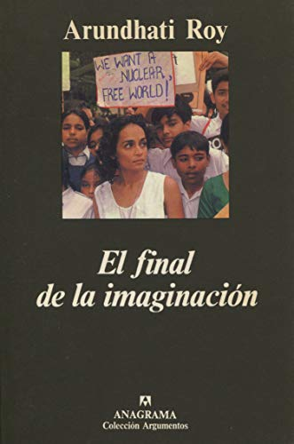 El Final de La Imaginacion (Spanish Edition) (8433905708) by Roy, Arundhati