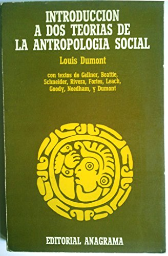 9788433906052: Introduccion a dos teorias de la antropologia social