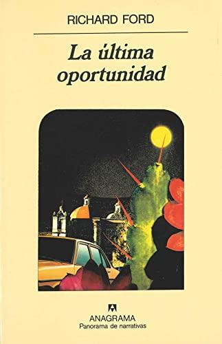 9788433906359: La Ultima Oportunidad (Spanish Edition)