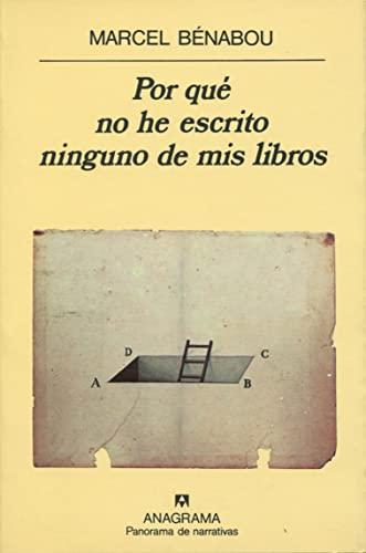 9788433906441: Por Que No He Escrito Ninguno de MIS Libros (Spanish Edition)