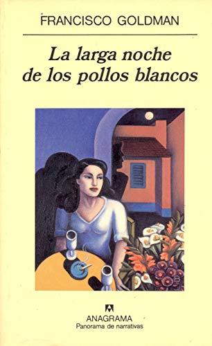 9788433906625: La Larga Noche de Los Pollos Blancos