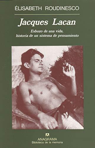 9788433907745: Jacques Lacan: Esbozo de una vida, historia de un sistema de pensamiento (Biblioteca de la memória)