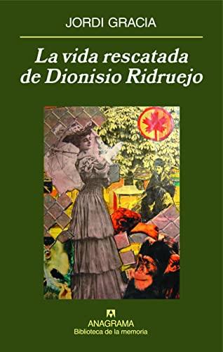 9788433907912: La vida rescatada de Dionisio Ridruejo