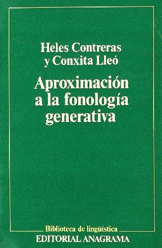 Aproximacion a la fonologia generativa: Principios teoricos y problemas (Biblioteca de linguistica)...