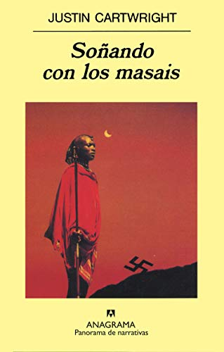 Sonando Con Los Masais (Spanish Edition) (8433908197) by Cartwright, Justin