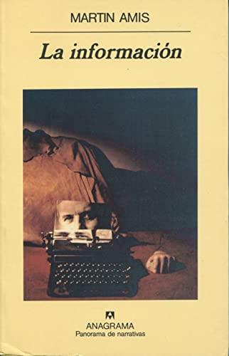 La Informacion (Spanish Edition) (8433908200) by Amis, Martin