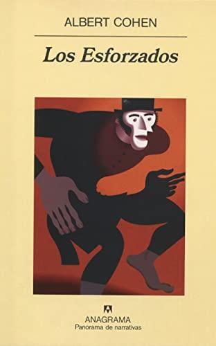 Los Esforzados (Spanish Edition): Albert Cohen