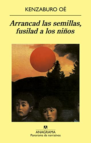 9788433908926: Arrancad las semillas, fusilad a los ninos (Spanish Edition)