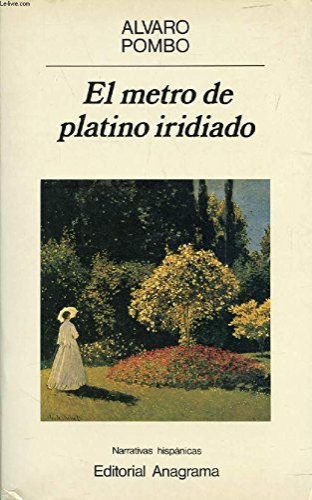 9788433909107: METRO DE PLATINO IRIDIADO,EL