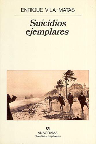 9788433909176: Suicidios Ejemplares (Narrativas Hispanicas) (Spanish Edition)