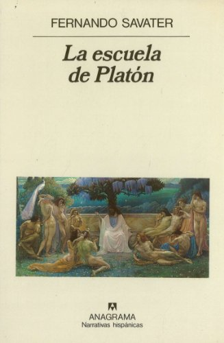 9788433909220: La Escuela de Platon (Narrativas Hispanicas) (Spanish Edition)
