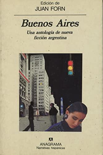 9788433909336: Buenos Aires: Una antología de narrativa argentina (Narrativas hispánicas)