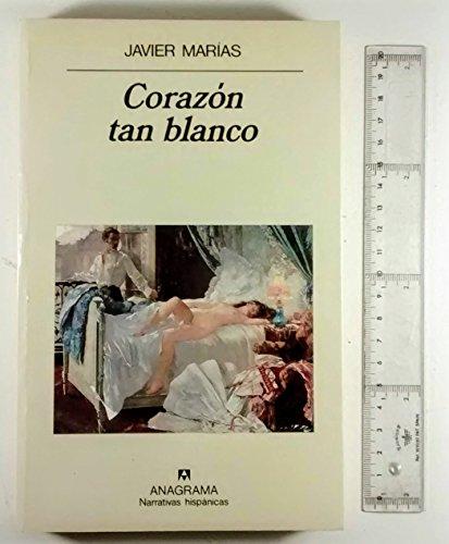 9788433909350: Corazon tan blanco (Narrativas hispanicas) (Spanish Edition)