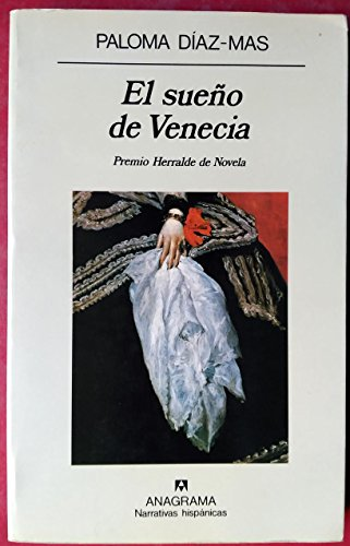 9788433909442: El Sueno De Venecia (Narrativas hispánicas) (Spanish Edition)