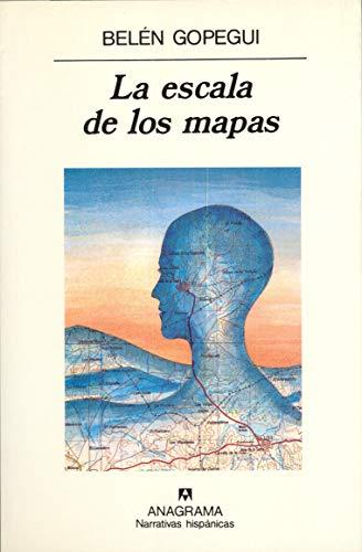 9788433909497: La escala de los mapas: 139 (Narrativas hispánicas)