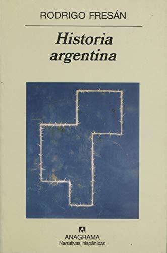 9788433909589: Historia argentina (Narrativas hispánicas) (Spanish Edition)