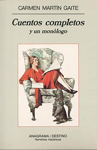 Cuentos Completos y un Monologo (Spanish Edition): Gaite, Carmen Martin
