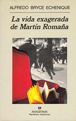9788433909947: La vida exagerada de Martín Romaña (Narrativas hispánicas)