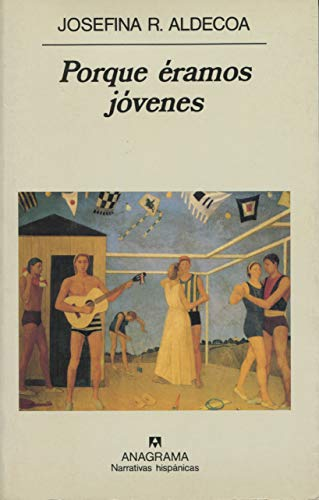 9788433910325: Porque éramos jóvenes / Because We Were Young (Spanish Edition)