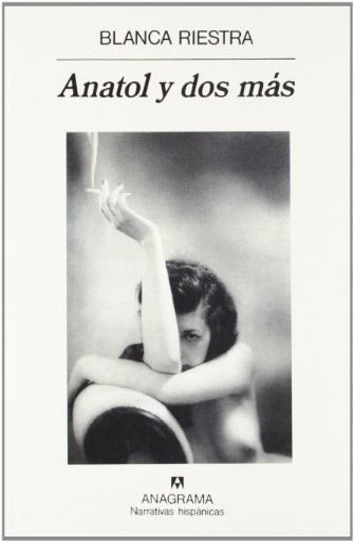 9788433910417: Anatol y dos mas (Narrativas hispanicas) (Spanish Edition)