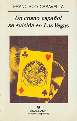 9788433910462: Un Enano Espaol Se Suicida En Las Vegas