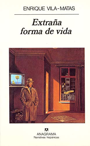 9788433910486: Extra~na Forma de Vida (Narrativas Hispanicas) (Spanish Edition)