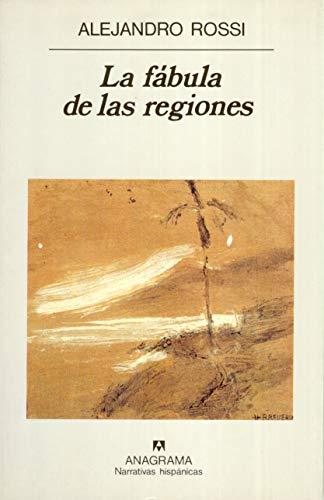 9788433910592: La fábula de las regiones: 229 (Narrativas hispánicas)