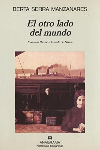 9788433910707: El Otro Lada Del Mundo (Narrativas hispánicas) (Spanish Edition)