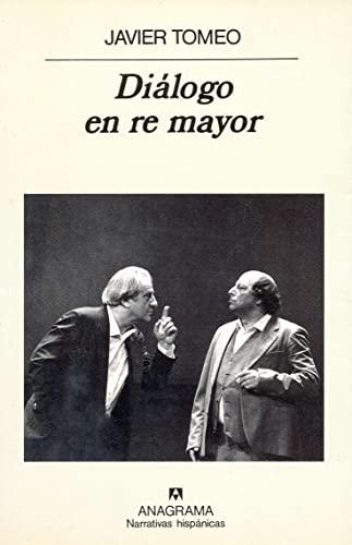 9788433910769: Diálogo en re mayor (Narrativas hispánicas)
