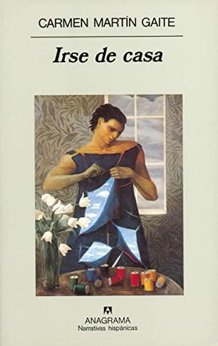 9788433910783: Irse de casa (Narrativas Hispanicas) (Spanish Edition)