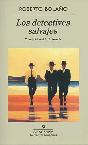 9788433910868: Los detectives salvajes: 256 (Narrativas hispánicas)