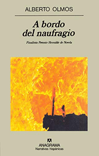 9788433910875: A Bordo del Naufragio (Narrativas Hispanicas) (Spanish Edition)