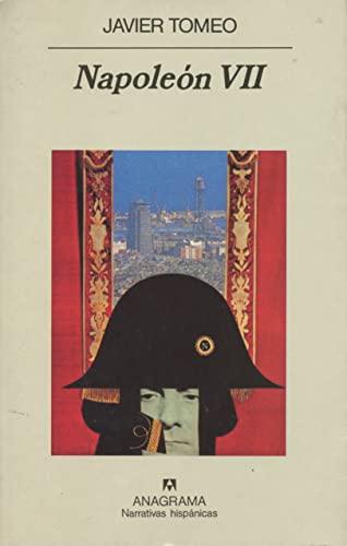 9788433910929: Napoleon VII (Narrativas hispanicas) (Spanish Edition)