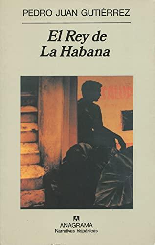 9788433910981: El Rey de La Habana (Narrativas Hispanicas)