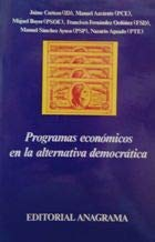 9788433911018: Programas economicos en la alternativa democratica (Coleccion Iberica ; 1) (Spanish Edition)