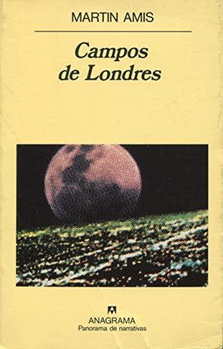 Campos de Londres (Spanish Edition): Amis, Martin
