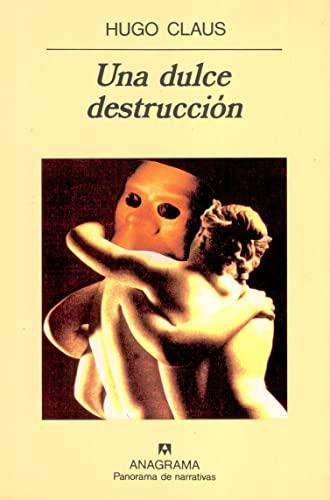 9788433911780: Una dulce destrucción (Panorama de narrativas)