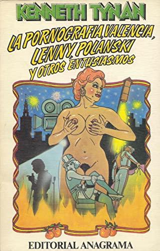 9788433912138: La pornografía, Valencia, Lenny, Polanski y otros entusiasmos (Contraseñas)