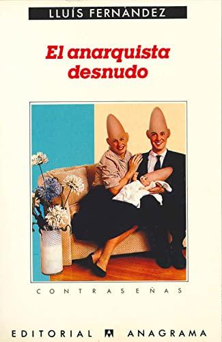 Anarquista Desnudo: Fernández, Lluis