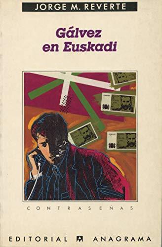 9788433912503: Galves En Euskadi (Contraseñas) (Spanish Edition)