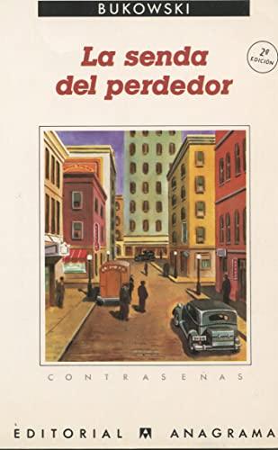 9788433912688: La Senda del Perdedor (Spanish Edition)