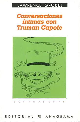 9788433912855: Conversaciones Intimas con Truman Capote / Conversations with Capote (Spanish Edition)