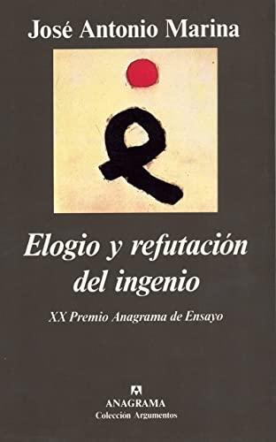 9788433913562: Elogio y refutación del ingenio (Argumentos)