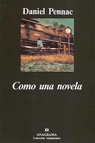 9788433913678: Como una novela (Coleccion Argumentos) (Spanish Edition)