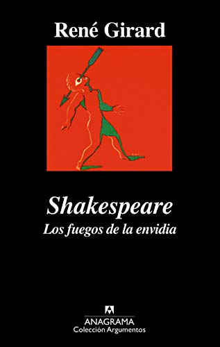 Shakespeare - Los Fuegos de La Envidia (Spanish Edition) (9788433913968) by Rene Girard